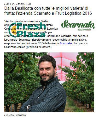 Dalla Basilicata con tutte le migliori varieta' di frutta: l'azienda Scarnato a Fruit Logistica 2016